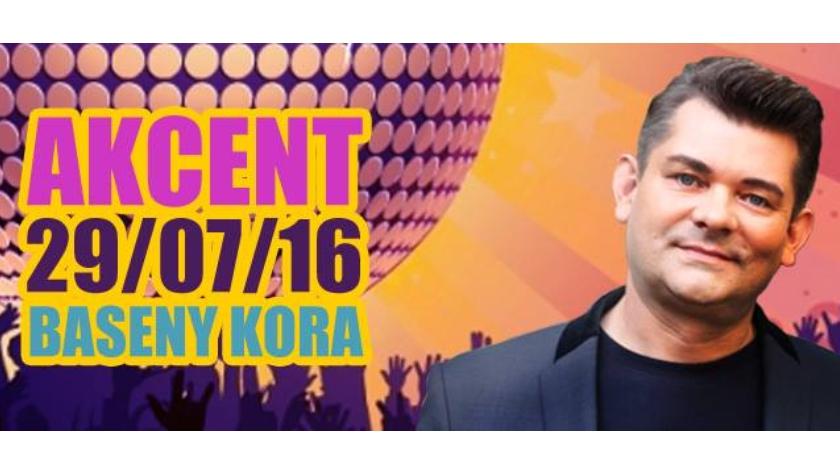 Koncert Zespołu Akcent - Baseny Kora – 29.07.2016